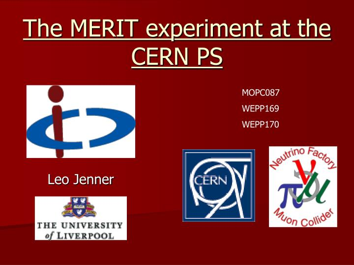 The MERIT experiment at the CERN PS