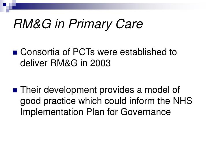 RM&G in Primary Care