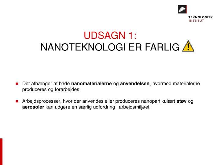 UDSAGN 1: