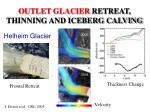 outlet glacier retreat thinning and iceberg calving