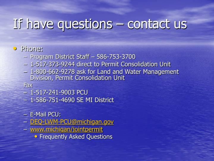 If have questions – contact us