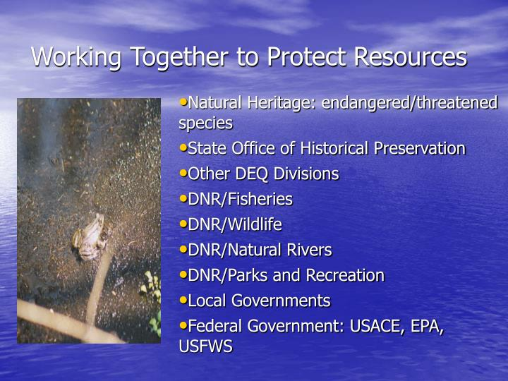 Working Together to Protect Resources