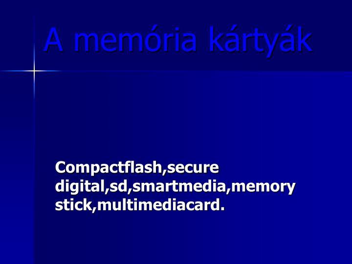 A memória kártyák
