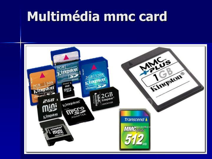 Multimédia mmc card
