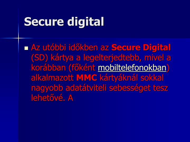 Secure digital