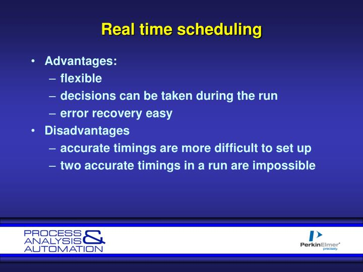 Real time scheduling