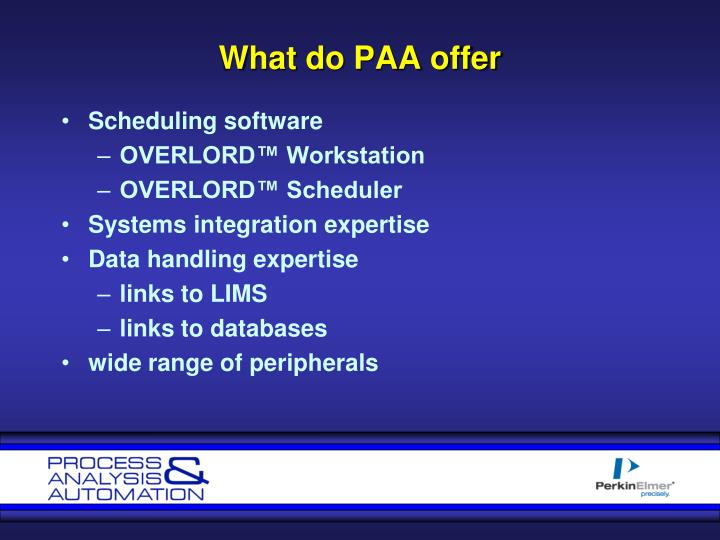 What do PAA offer