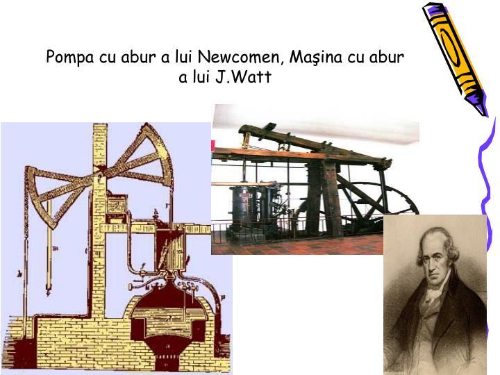 Pompa cu abur a lui Newcomen, Maşina cu abur a lui J.Watt