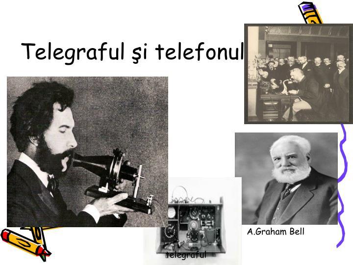 Telegraful şi telefonul