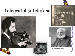telegraful i telefonul