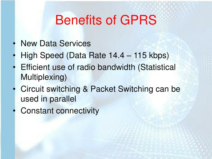 Benefits of GPRS