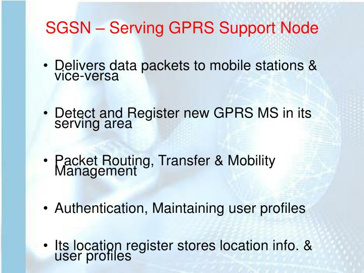 SGSN – Serving GPRS Support Node