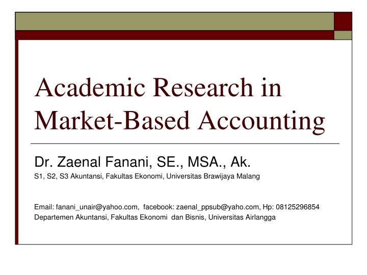Academic research in market based accounting