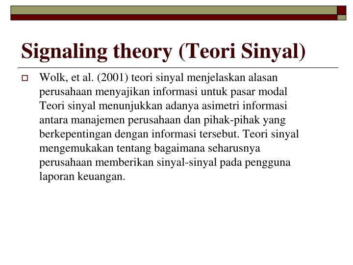Signaling theory (Teori Sinyal)