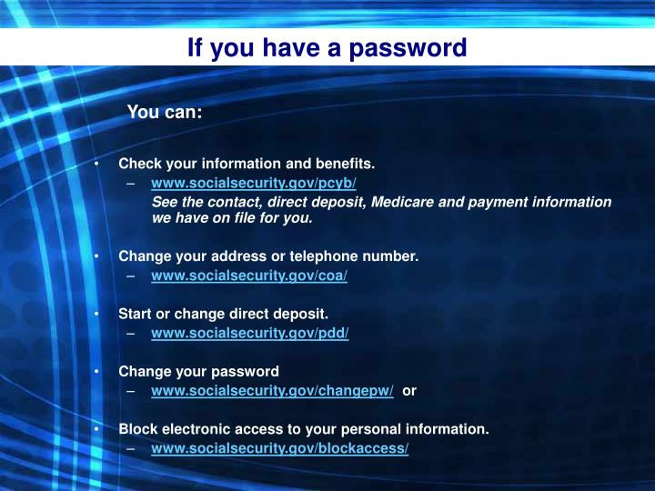 If you have a password
