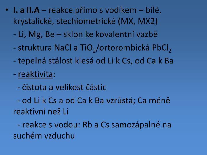 I. a II.A