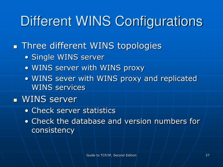 Different WINS Configurations