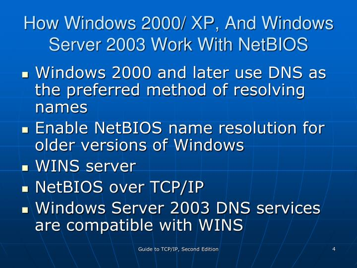 How Windows 2000/ XP, And Windows Server 2003 Work With NetBIOS