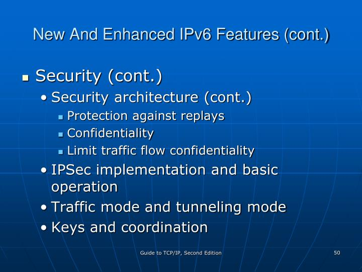 New And Enhanced IPv6 Features (cont.)