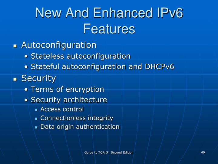 New And Enhanced IPv6 Features