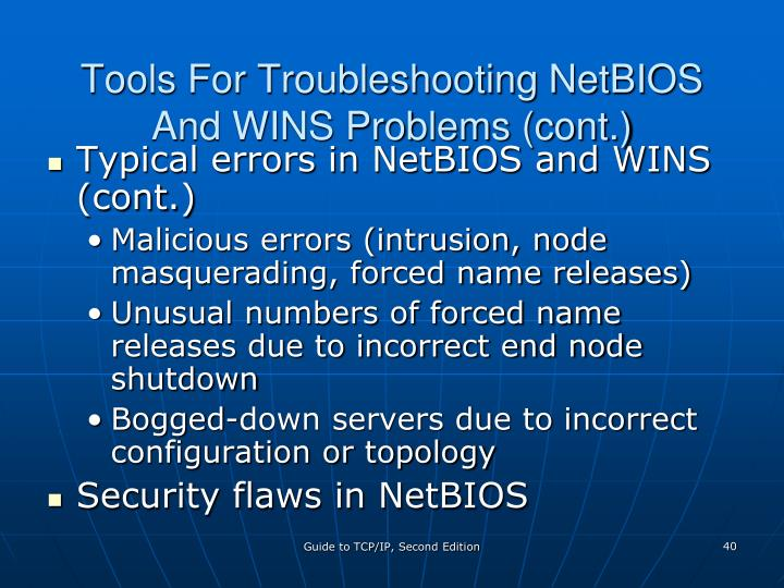 Tools For Troubleshooting NetBIOS And WINS Problems (cont.)