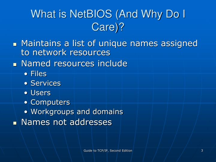 What is netbios and why do i care