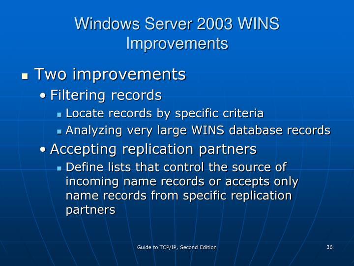 Windows Server 2003 WINS Improvements