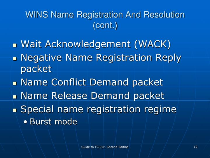 WINS Name Registration And Resolution (cont.)