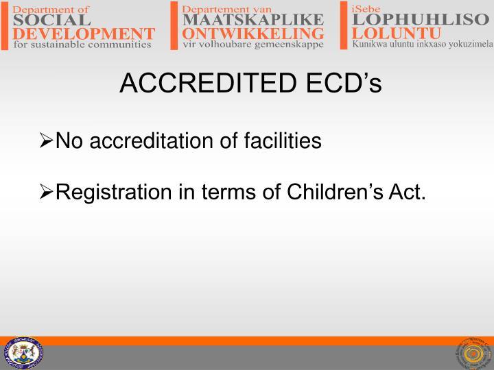 ACCREDITED ECD's