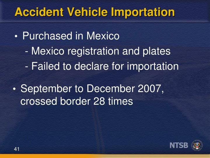 Accident Vehicle Importation