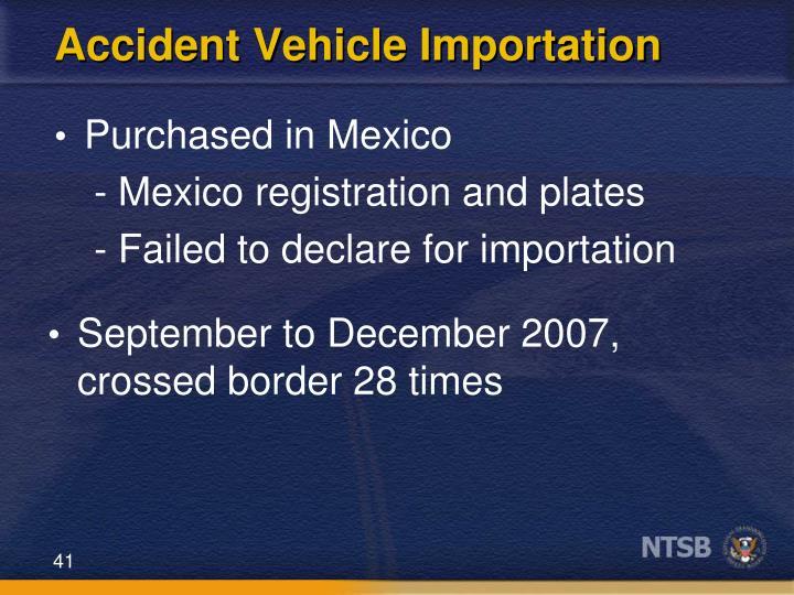 Accident Vehicle Importation