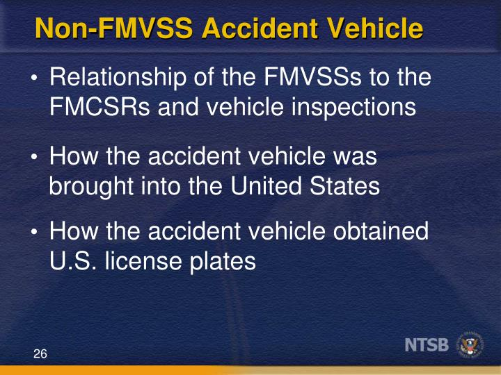 Non-FMVSS Accident Vehicle