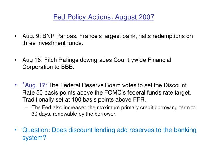 Fed Policy Actions: August 2007