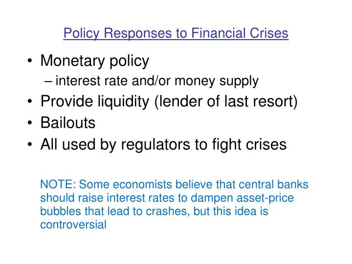 Policy Responses to Financial Crises