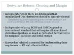 derivative reform clearing and margin1