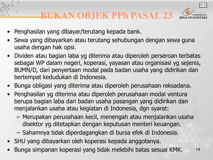 BUKAN OBJEK PPh PASAL 23
