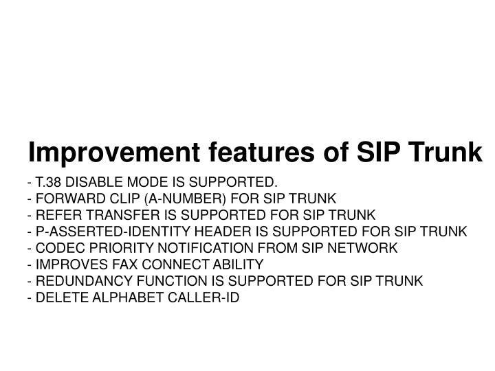 Improvement features of SIP Trunk