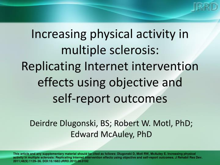 Increasing physical activity in multiple sclerosis: