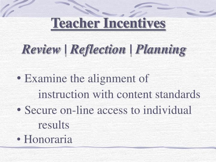Teacher Incentives