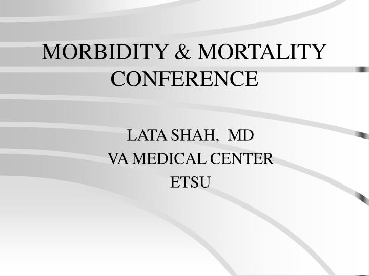 Morbidity mortality conference