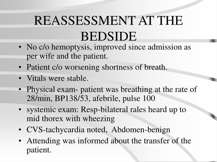 REASSESSMENT AT THE BEDSIDE