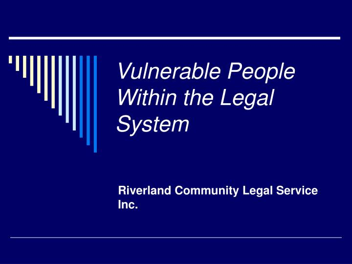 Vulnerable people within the legal system