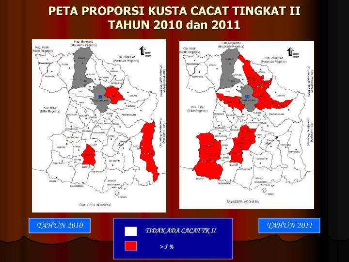 PETA PROPORSI KUSTA CACAT TINGKAT II