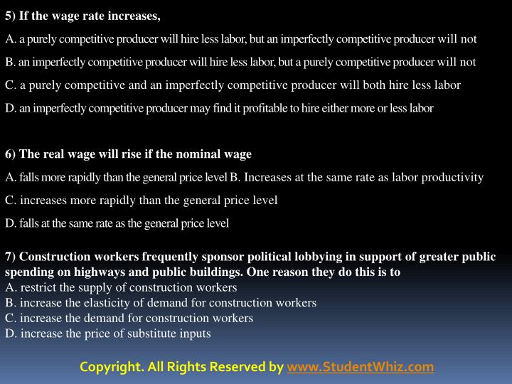5) If the wage rate increases,