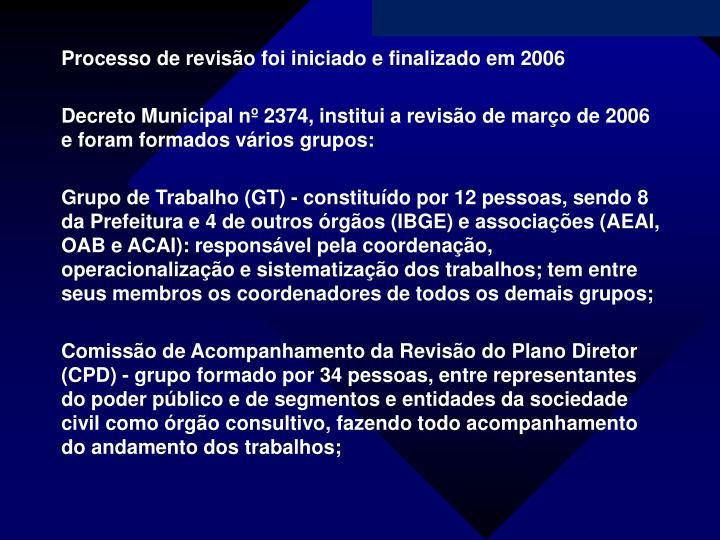 Processo de revisão foi iniciado e finalizado em 2006