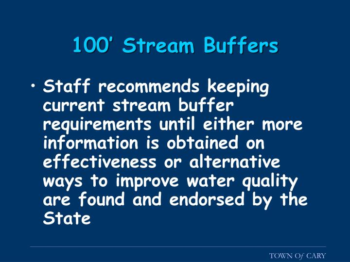 100' Stream Buffers