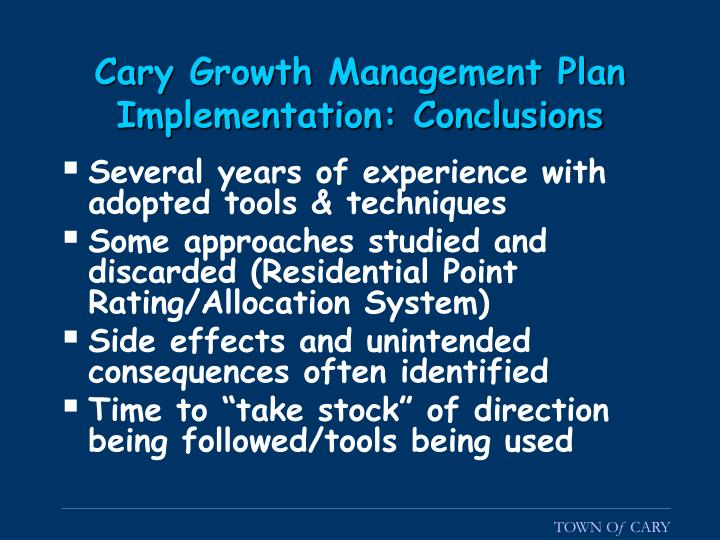 Cary Growth Management Plan Implementation: Conclusions