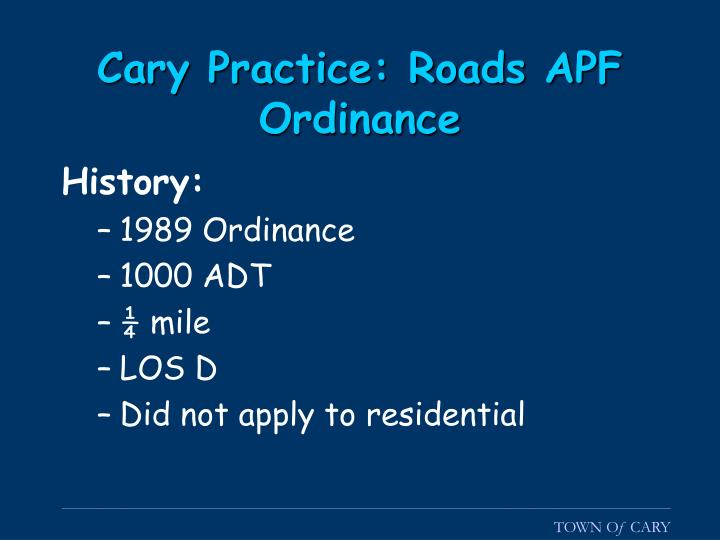Cary Practice: Roads APF Ordinance