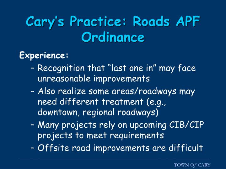 Cary's Practice: Roads APF Ordinance