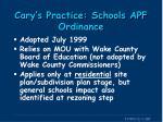 cary s practice schools apf ordinance